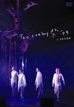 THE CONVOY 祭 '04 at 日本武道館